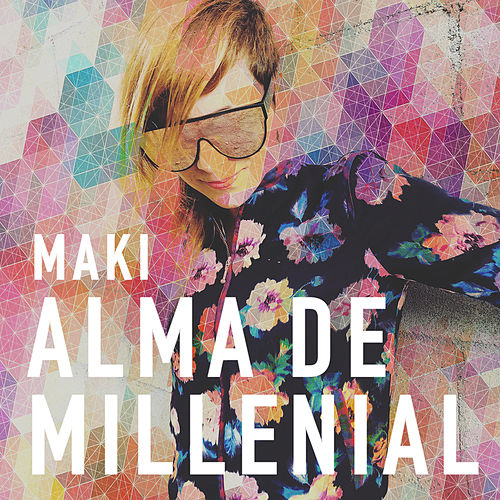 Alma  de  Millenial de Maki