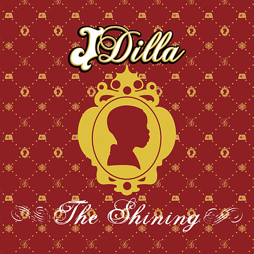 The Shining de J Dilla