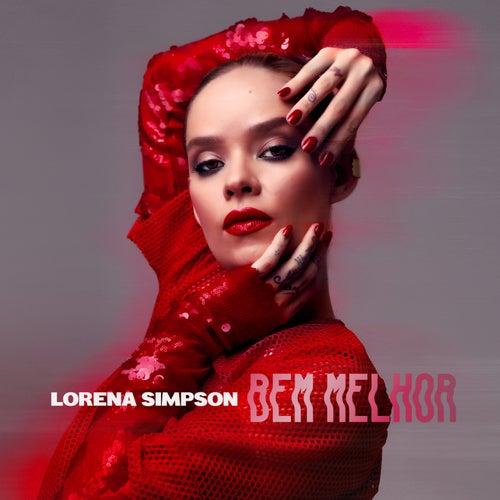 Bem Melhor de Lorena Simpson