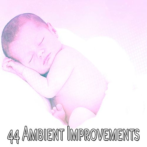 44 Ambient Improvements von Best Relaxing SPA Music