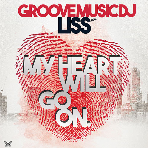 My Heart Will Go On. von Groove Music DJ