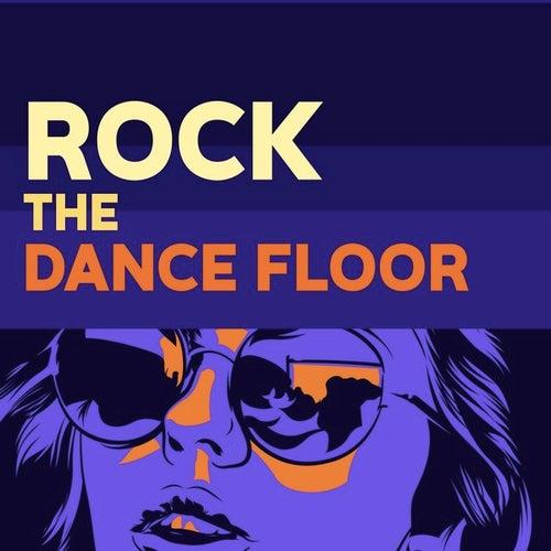 Rock the Dancefloor by Various Artists