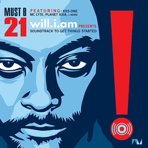 Must B 21 (Soundtrack to Get Things Started) de Will.i.am