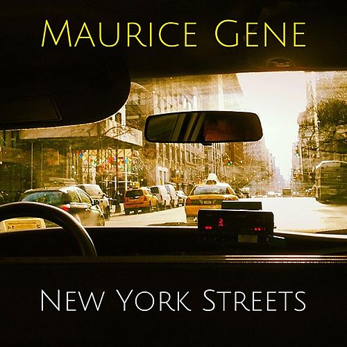 New York Streets by Maurice Gene