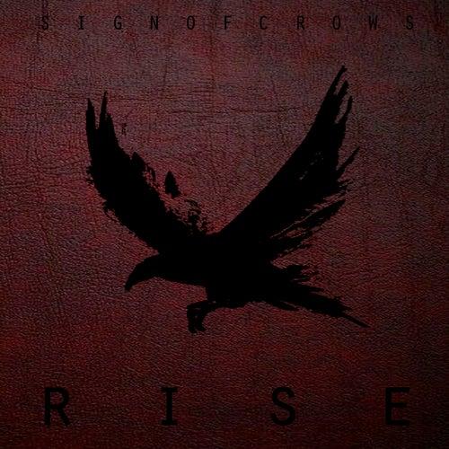 Rise von Sign Of Crows