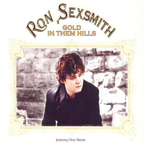 Gold In Them Hills de Ron Sexsmith