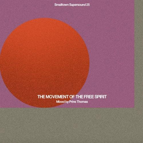 The Movement of the Free Spirit de Prins Thomas