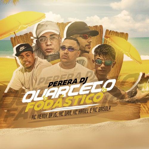 Quarteto Fodástico by Perera DJ