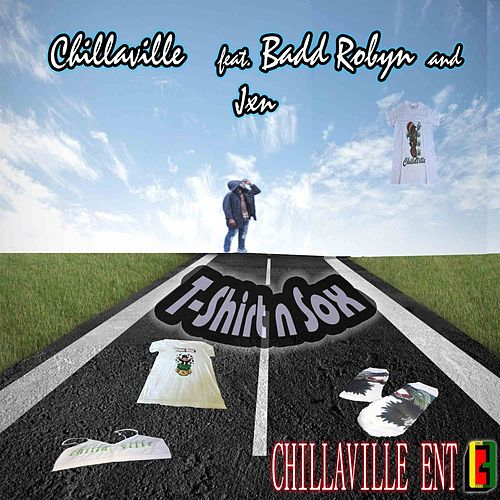 T-Shirt n Sox (feat. Badd Robyn & Jxn) by Chillaville
