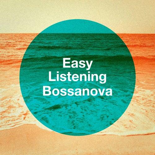 Easy Listening Bossanova von Various Artists