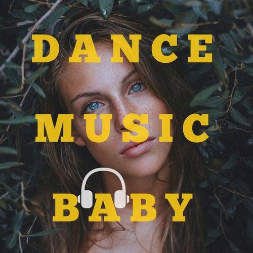 Dance Music Baby von Dj Regard