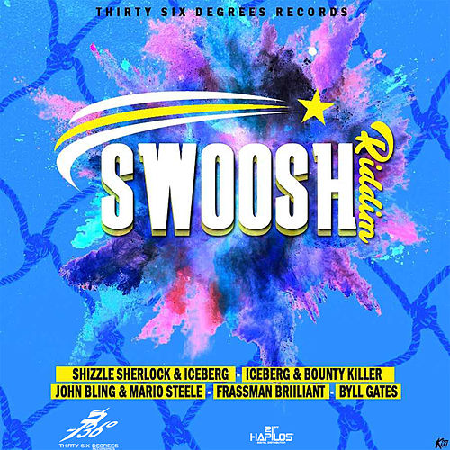 Swoosh Riddim by Various Artists