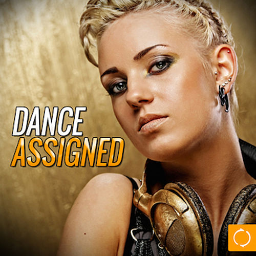 Dance Assigned von Various Artists