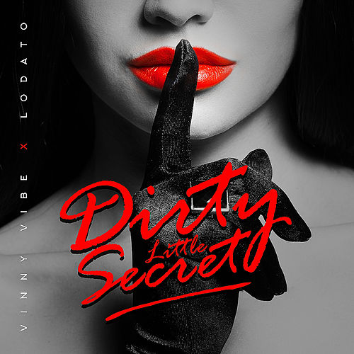 Dirty Little Secret by Lodato
