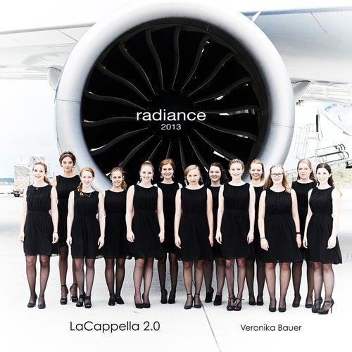 Radiance 2013 von LaCappella 2.0