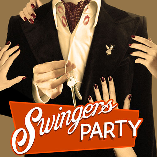 Swingers Party by Various Artists