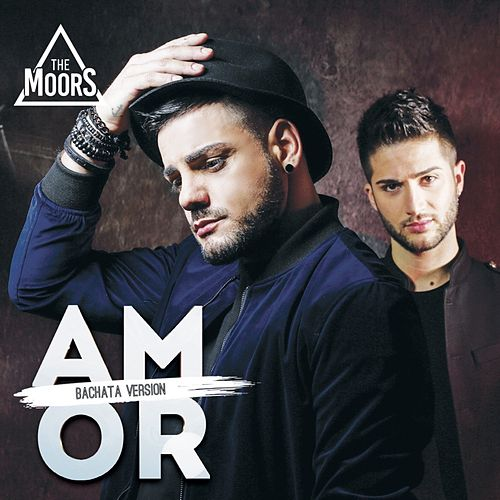 Amor (Bachata Version) by The Moors