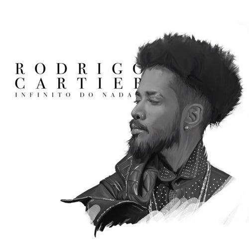 Infinito do Nada von Rodrigo Cartier