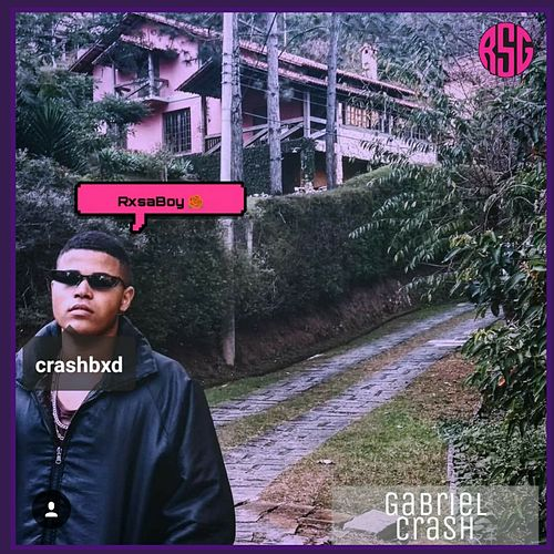 Rxsaboy de Gabriel Crash