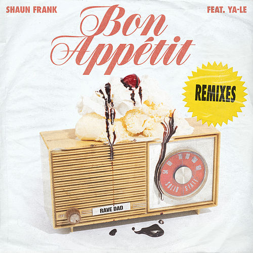 Bon Appétit (Remixes) by Shaun Frank