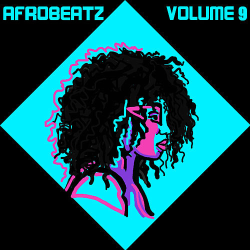 Afrobeatz Vol, 9 by Various Artists