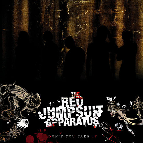 Don't You Fake It de The Red Jumpsuit Apparatus