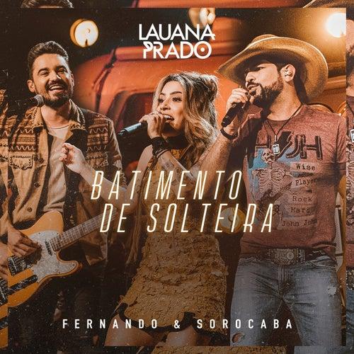 Batimento De Solteira (Ao Vivo) de Lauana Prado