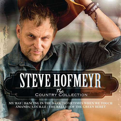The Country Collection by Steve Hofmeyr