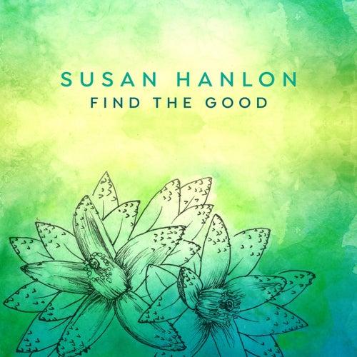 Find the Good de Susan Hanlon