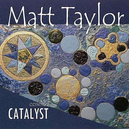 Ozindigo Catalyst by Matt Taylor