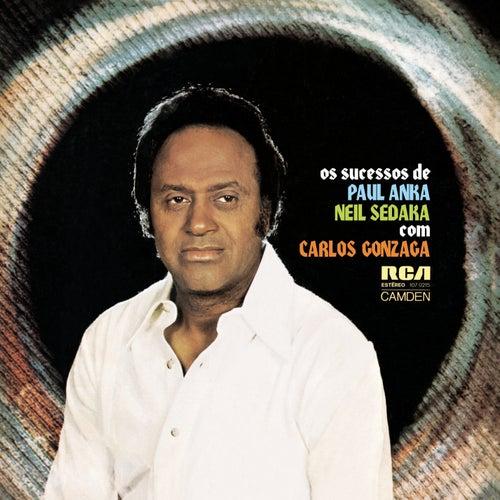 Os Sucessos de Paul Anka e Neil Sedaka Com Carlos Gonzaga by Carlos Gonzaga