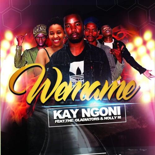 Wemame by Kay Ngoni