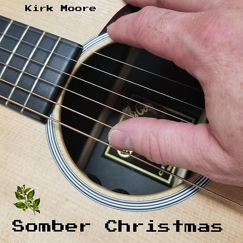 Somber Christmas by Kirk Moore