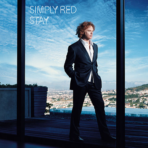 Stay (Remastered & Expanded) [Audio Version] von Simply Red