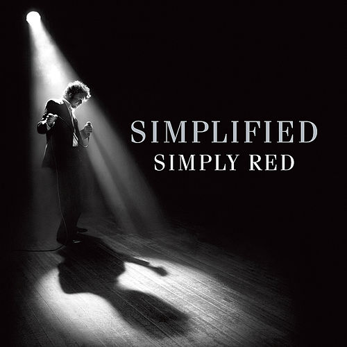 Simplified (Remastered & Expanded) (audio Version) by Simply Red