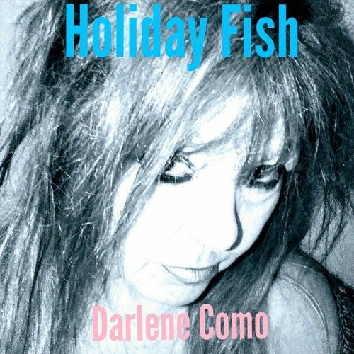 Holiday Fish by Darlene Como