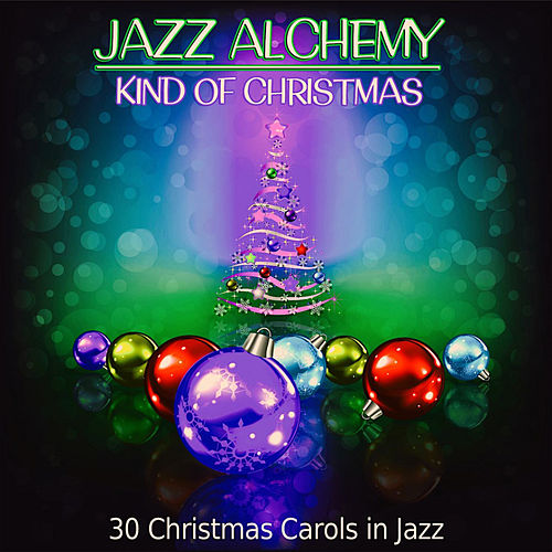 Kind of Christmas (30 Christmas Carols in Jazz) de Golden Guitar Project