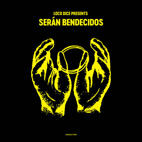 Loco Dice presents Serán Bendecidos - EP by Various Artists