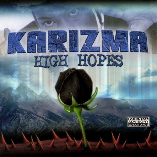 High Hopes by Karizma