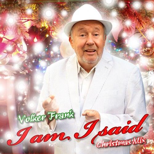 I Am ... I Said (Christmas Mix) de Volker Frank