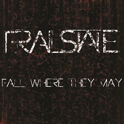 Fall Where They May by Frail State