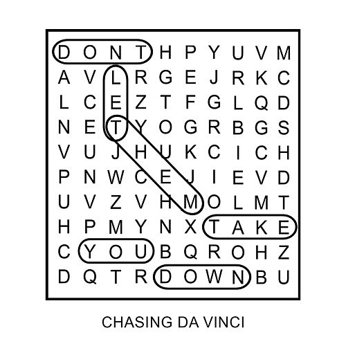 (Don't Let Them) Take You Down by Chasing Da Vinci