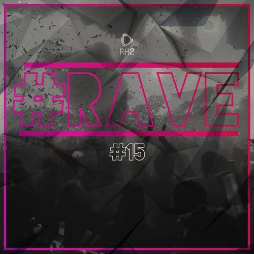 #Rave #15 von Various Artists