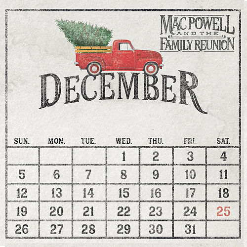 December by Mac Powell and the Family Reunion