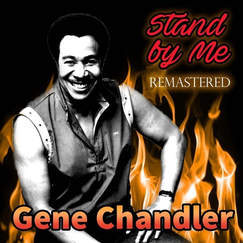 Stand by Me de Gene Chandler