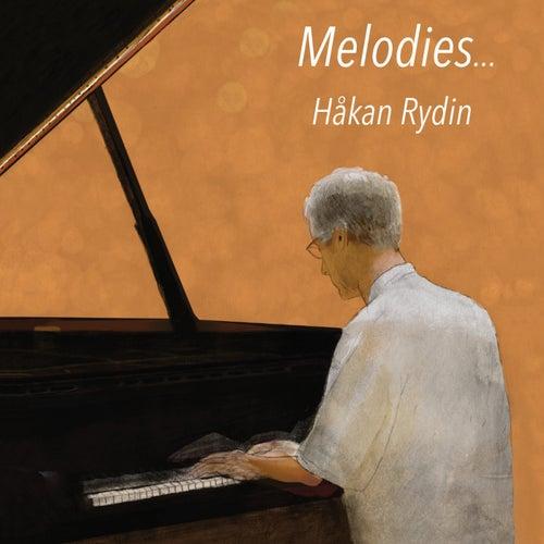 Melodies ... von Håkan Rydin