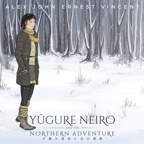 Yūgure Neiro and the Northern Adventure by Alex John Ernest Vincent