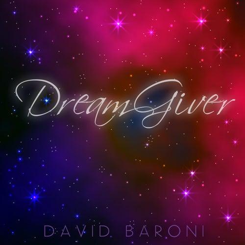 Dreamgiver by David Baroni