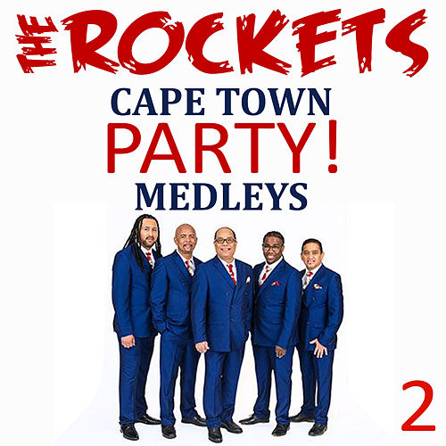 Cape Town Party Medleys, Vol. 2 by The Rockets