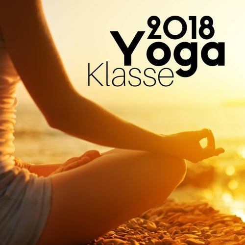 Yoga Klasse 2018 - Entspannende Buddhistische Musik von Schlaflieder Relax